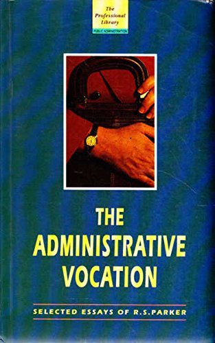 9780868065021: The administrative vocation (The professional library)