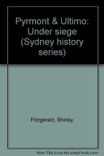 Pyrmont & Ultimo: Under Siege: Fitzgerald, Shirley & Golder, Hilary