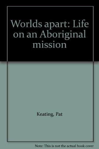 9780868065168: Worlds apart: Life on an Aboriginal mission