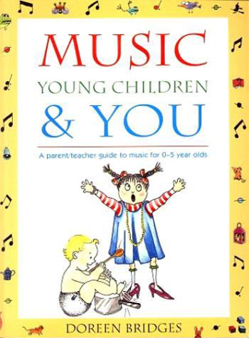 9780868065304: Music, Young Children & You: A parent-teacher guide to music for 0-5 year olds