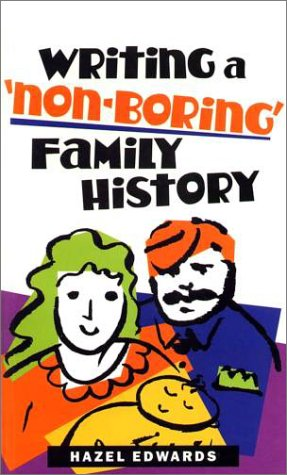 9780868066301: Writing a 'Non-Boring' Family History