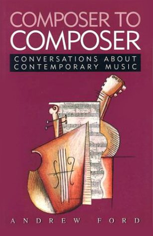 9780868066318: Composer to Composer: Conversations about contemporary music