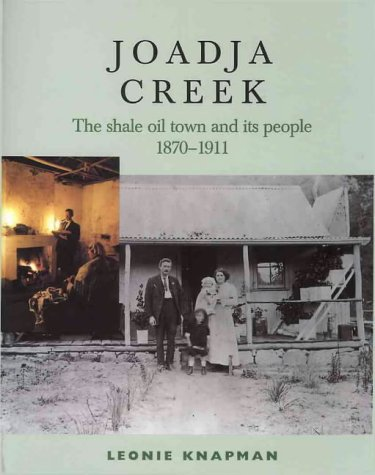 9780868066448: Joadja Creek: The Shale Oil Town and Its People 1870-1911