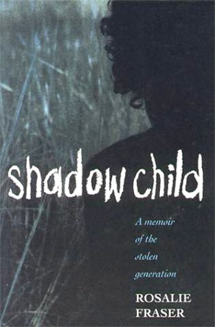 9780868066585: Shadow Child: A Memoir of the Stolen Generation