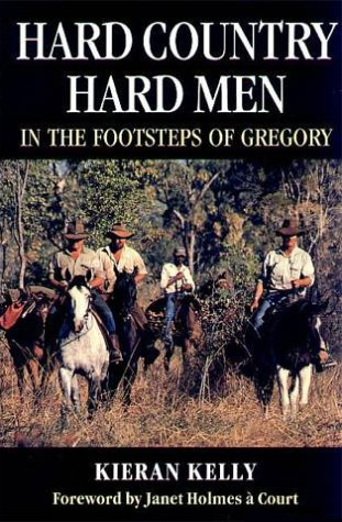 9780868066844: Hard Country, Hard Men : In the Footsteps of Gregory
