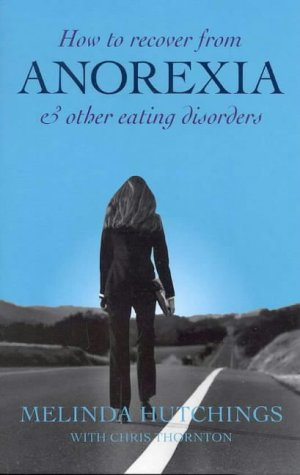 9780868067063: How to Recover from Anorexia: And Other Eating Disorders
