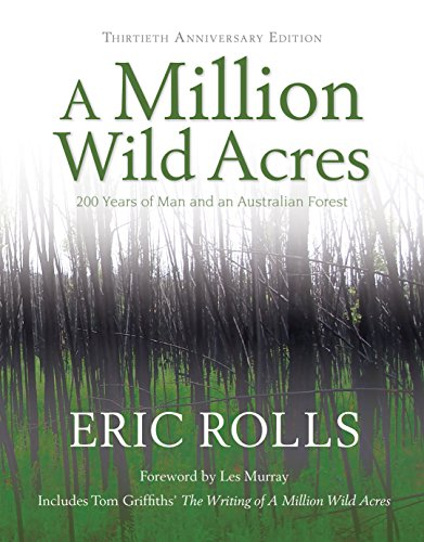 9780868067148: A Million Wild Acres: 200 Years of Man and an Australian Forest