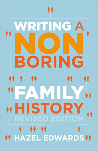 9780868067162: Writing a Non-Boring Family History