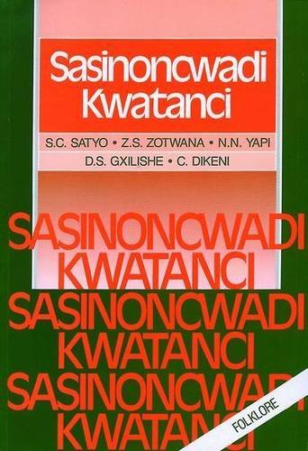 9780868170992: Sasinoncwadi Kwatanci (Xhosa Edition)