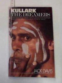 Kullark: Home ; The Dreamers: Davis, Jack; Johnson,