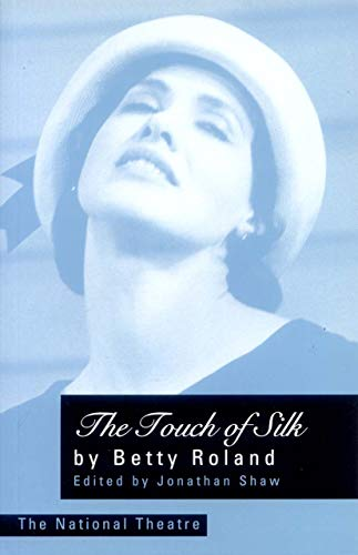 9780868191546: Touch of Silk (1928 Version) (PLAYS)