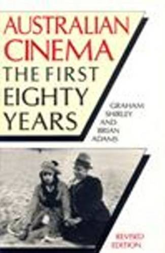 9780868192321: Australian Cinema: The First Eighty Years. (FILM)