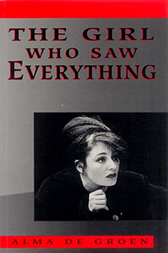 The Girl Who Saw Everything (Currency Plays): Groen, Alma De