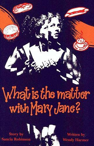9780868194806: What is the Matter with Mary Jane? (TEENAGE)