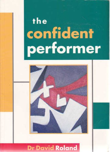 9780868194936: The Confident Performer