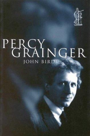 9780868195704: Percy Grainger (BIOGRAPHY)