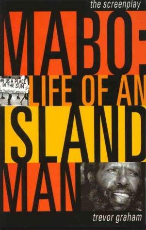 Mabo: Life of an Island Man (Screenplays): Trevor Graham