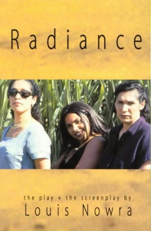 9780868196244: Radiance the Play and Screenplay (PLAYS/SCREENPLAYS)