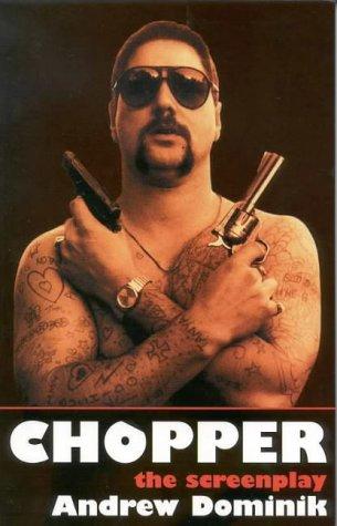 9780868196428: Chopper: The Screenplay (Screenplays)