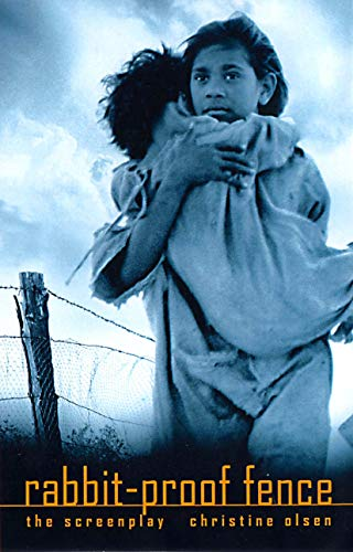 9780868196558: Rabbit Proof Fence - the Screen Play (Current Theatre Series)