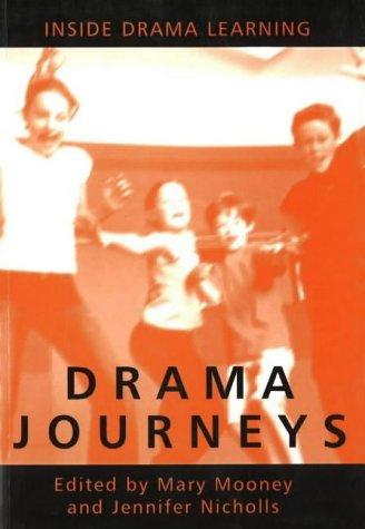 9780868196961: Drama Journeys: Inside Drama Learning