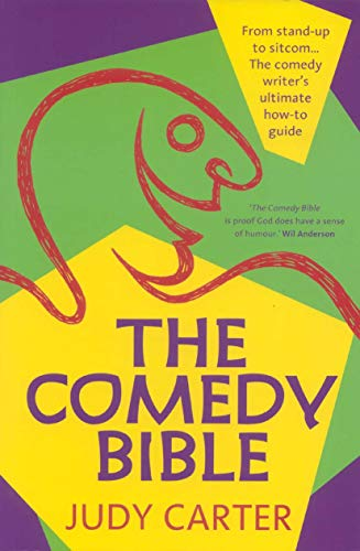 9780868197418: The Comedy Bible: From Stand-Up to Sitcom... The Comedy Writer's Ultimate How-To Guide