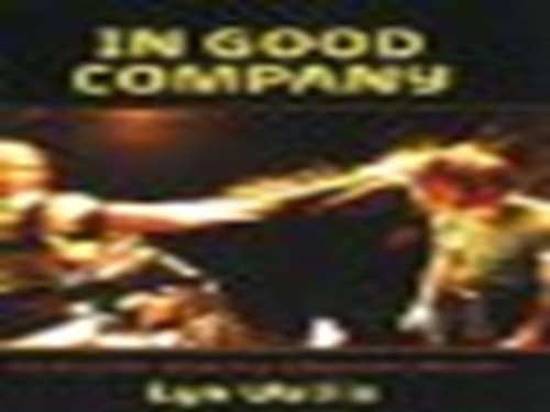 9780868197531: In Good Company: A Manual for Producing Independent Theatre