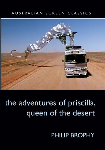 9780868198217: Adventures of Priscilla, Queen of the Desert (Australian Screen Classics,)