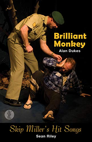 Skip Miller s Hit Songs Brilliant Monkey: Alan Dukes, Sean