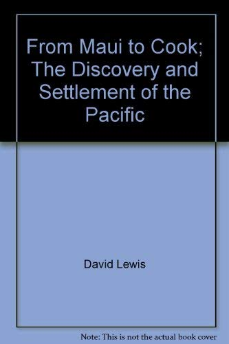 9780868240015: From Maui to Cook: The discovery and settlement of the Pacific