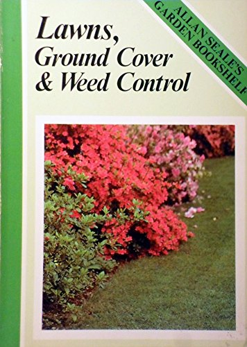 Lawns,Ground Cover & Weed Control: Seale,Allan