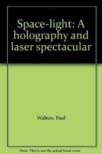 9780868240510: Space-light: A holography and laser spectacular
