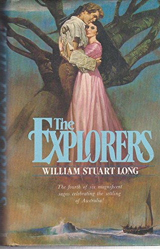 The Explorers [The Australians, no 4].