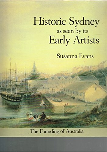 9780868241029: Historic Sydney as seen by its early artists