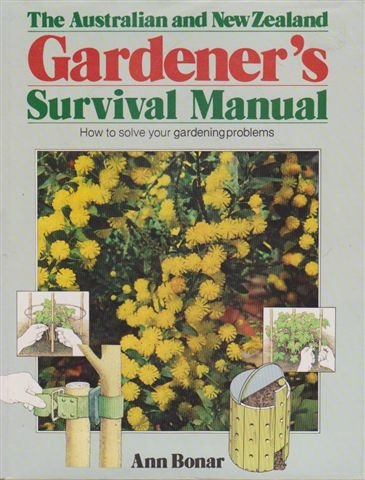 9780868241333: The Australian And New Zealand Gardener's Survival Manual