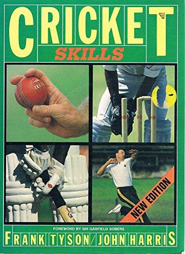 Cricket Skills: Tyson, Frank; Harris, John