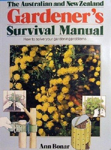 9780868241845: The Australian And New Zealand Gardener's Survival Manual