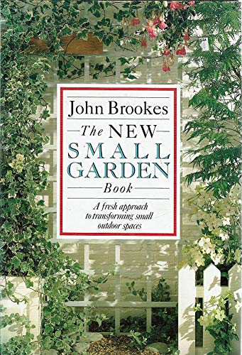 9780868243627: The New Small Garden Book