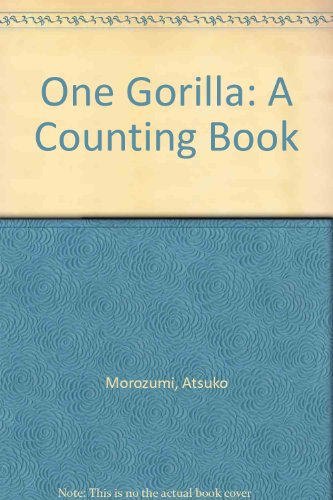 9780868244242: One Gorilla: A Counting Book