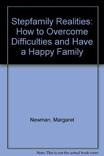 9780868244839: Stepfamily Realities: How to Overcome Difficulties and Have a Happy Family
