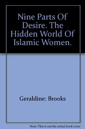 9780868246260: Nine Parts Of Desire. The Hidden World Of Islamic Women.