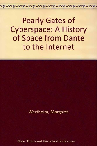 9780868247441: Pearly Gates of Cyberspace: A History of Space from Dante to the Internet