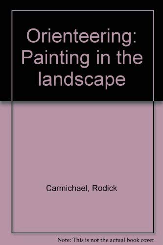 Orienteering: Painting in the landscape: Carmichael, Rodick