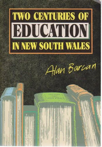 9780868400037: Two Centuries of Education in New South Wales