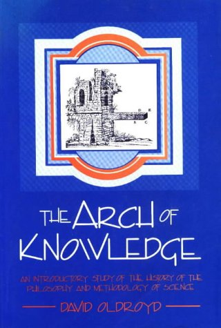 9780868400495: The Arch of Knowledge (Introductory Study of the History of the Philosophy and Meth)