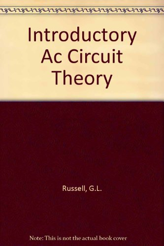 Introductory AC Circuit Theory: Mann & Russell