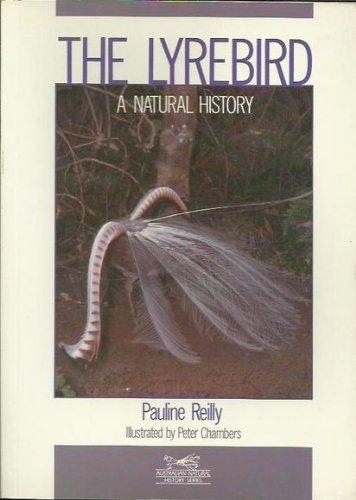9780868400839: The Lyrebird: A Natural History (Natural history series)