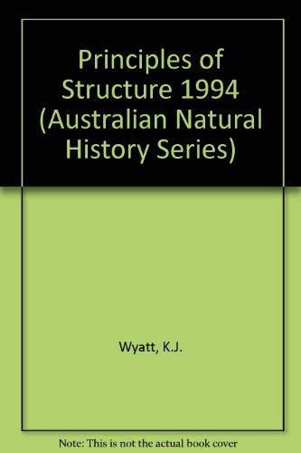 Principles of Structure: Ken J Wyatt