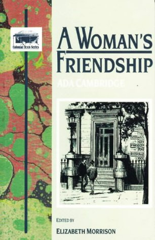 9780868401638: A Woman's Friendship (Colonial Text Series)