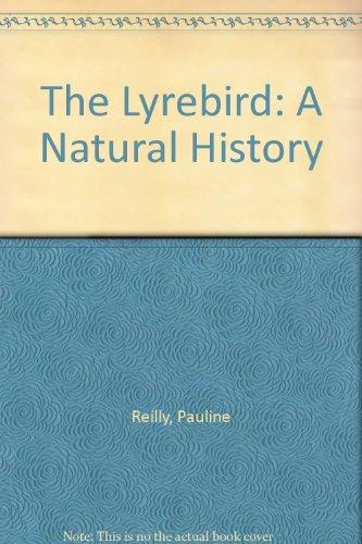 9780868401874: The Lyrebird: A Natural History